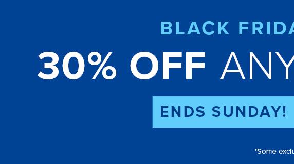 Black Friday Weekend - 30% OFF A Single Item