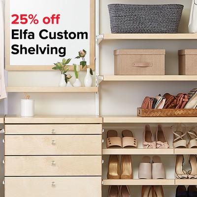 25% off Elfa Custom Shelving