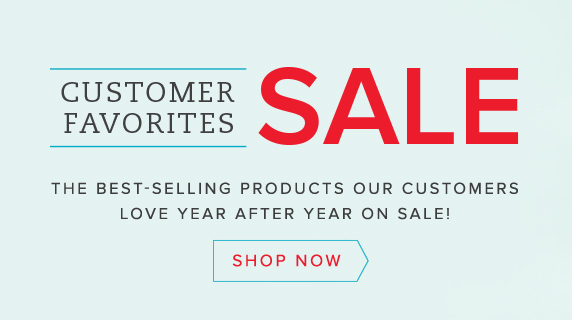 Customer Favorites SALE