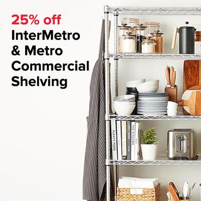 25% off InterMetro & Metro Commercial Shelving