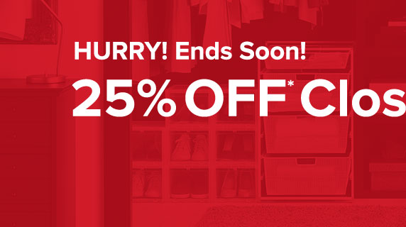 Hurry! Ends Soon! 25% Off* Closet Essentials